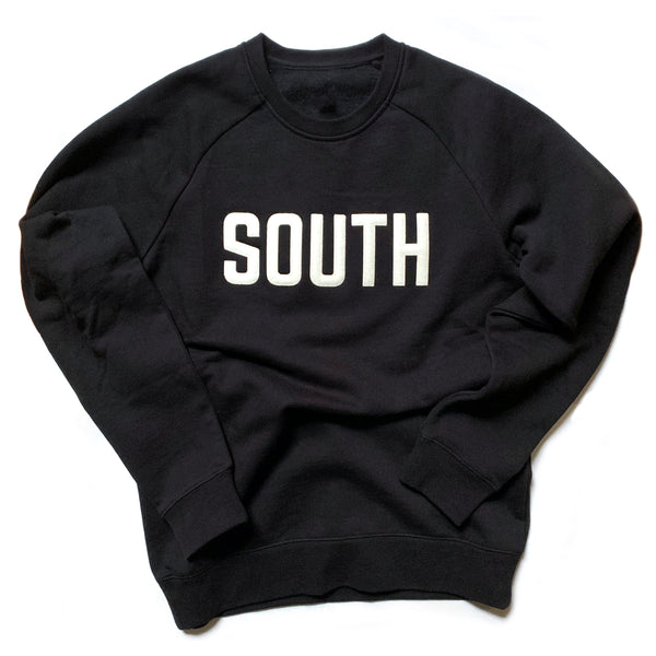 SOUTH Sweatshirt (Stitched Felt Lettering)