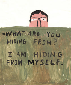 """What Are You Hiding From?"" by Don't Fret"