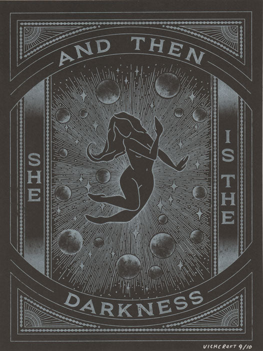 And Then She Is The Darkness Print by Vichcraft