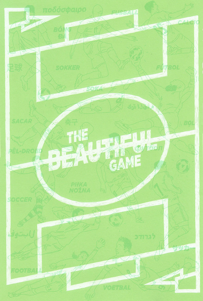 The Beautiful Game Print