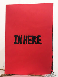"""In Here (Zine in Red)"" by Lefty Out There"