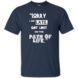 Cool T-Shirt - Sorry I am LATE - all best sales