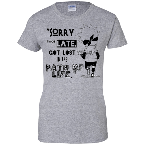 I was Late - Ladies T-Shirt - Naruto Way
