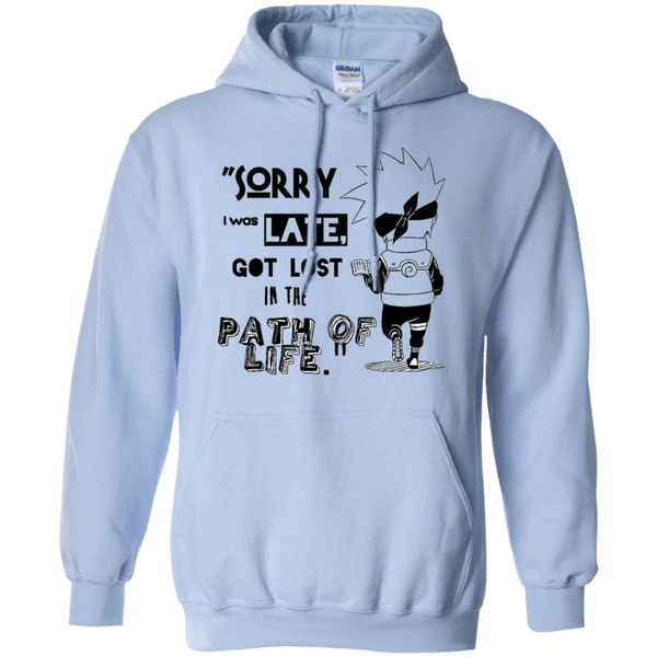I was Late - Pullover Hoodie - Naruto Way