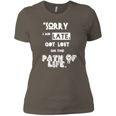Ladies Tee - I am LATE - all best sales