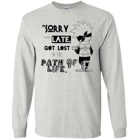 I was Late - LS Ultra Cotton Tshirt - Naruto Way