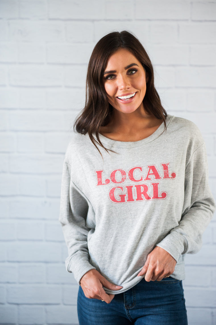 Local Girl Sweatshirt