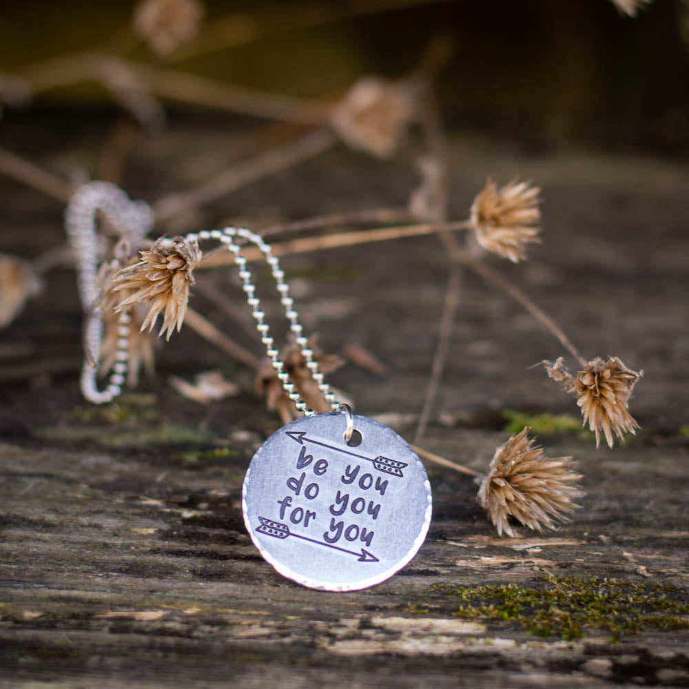 Be You Do You For You Necklace