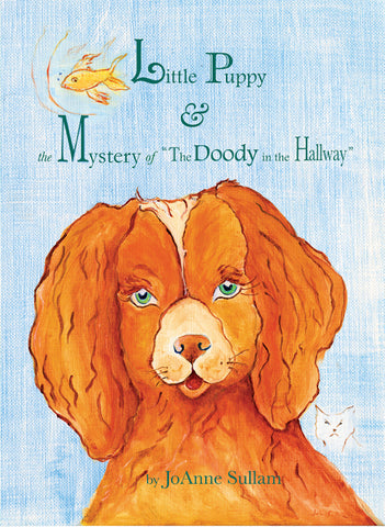 http://www.amazon.com/Little-Puppy-Mystery-Doody-Hallway/dp/0615397999/ref=sr_1_1?ie=UTF8&qid=1454722362&sr=8-1&keywords=JoAnne+sullam