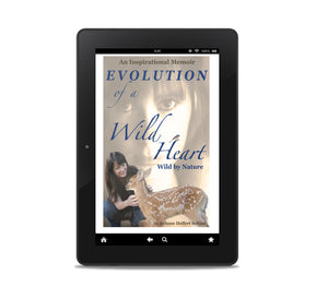 Pre-Order- Digital copy of  EVOLUTION OF A WILD HEART