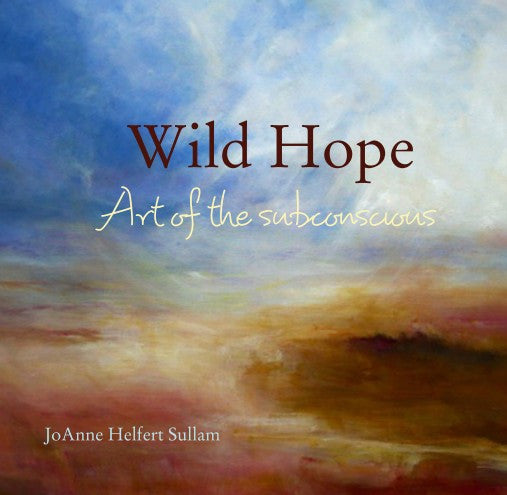 Wild Hope Art of the subconscious - Daydreams Studio
