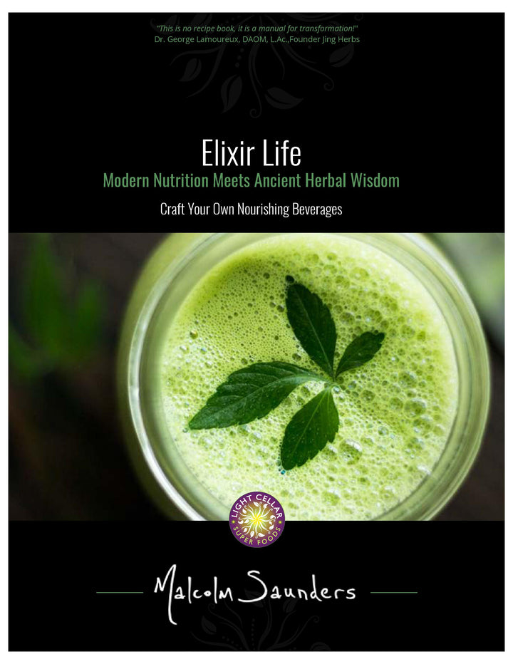 Elixir Life: Learn How to Craft Your Own Nourishing Herbal Beverages E-Book