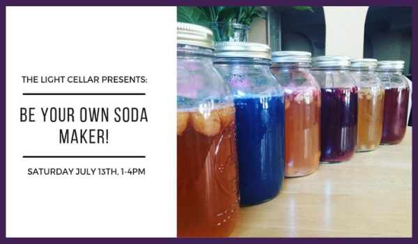 Learn How to Make Kombucha & other Probiotic, Effervescent Sodas for Greater Digestion & Immunity -July 13