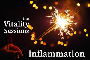 The VITALITY Sessions: Inflammation - September 22