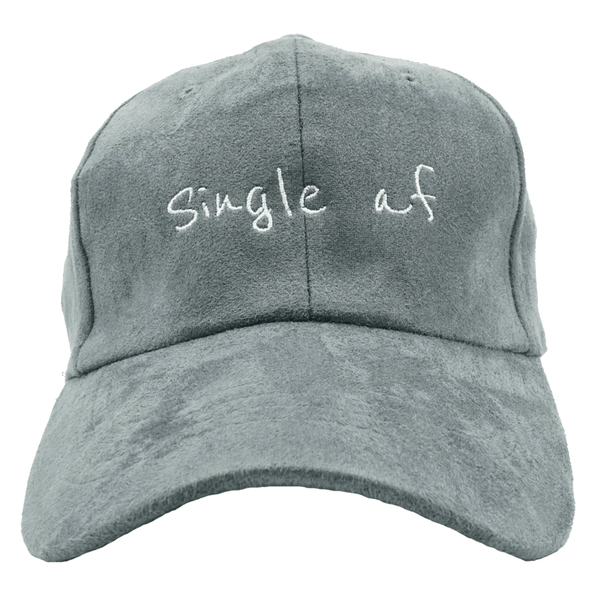 Single Af Dad Hat - Grey Suede