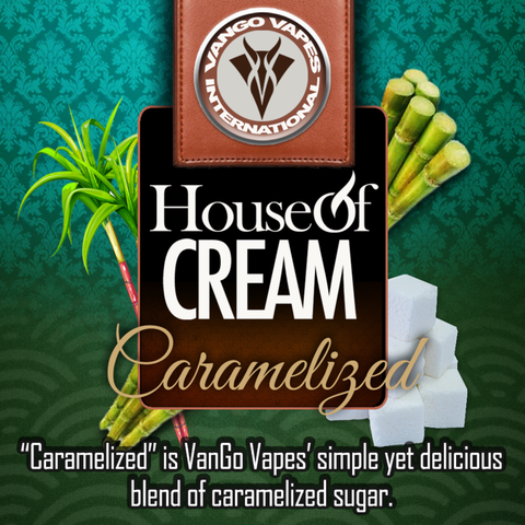 Caramelized house of vango