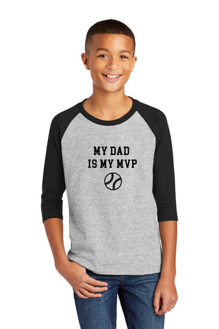 My Dad is my MVP 3/4 Sleeve Raglan t-shirt
