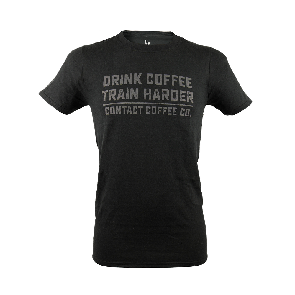 Drink Coffee Train Harder