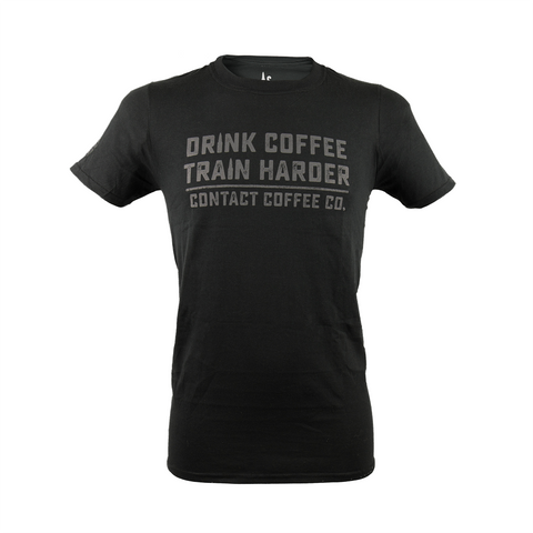 Drink Coffee Train Harder - Contact Coffee