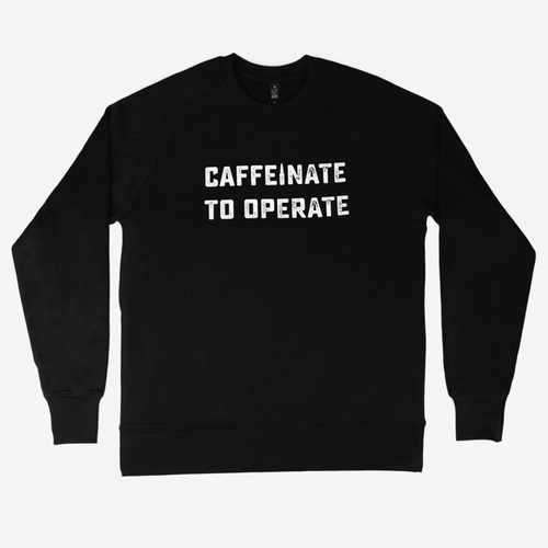 Caffeinate to Operate sweat