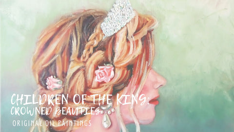 Children of the King | Crowned Beauties | Beverly Gurganus Fine Art