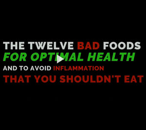 Twelve Bad Foods To Avoid