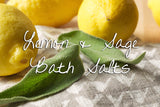 Bath Salt - Refreshing Lemon & Sage