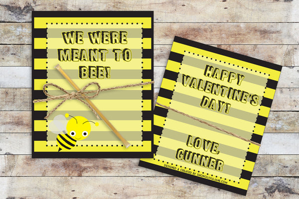 Valentines - Meant to Bee (Honey)