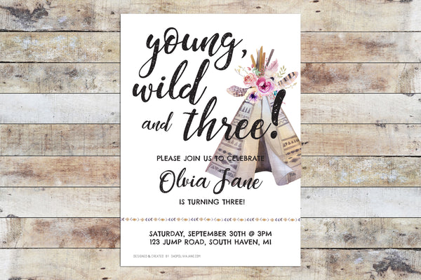Birthday Invitation - Young Wild Three TeePee