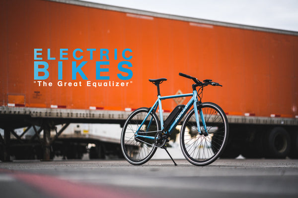 "Electric Bikes ""The Great Equalizer"""