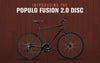 Introducing the Populo Fusion 2.0 Disc