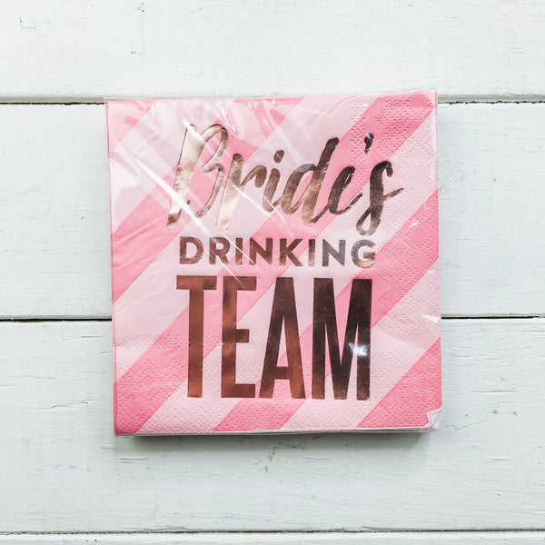 Napkins Brides Drinking Team