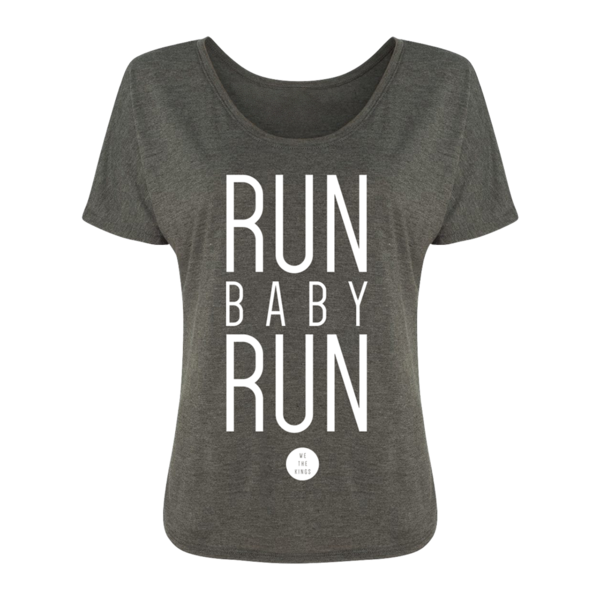 Run Baby Run Ladies Slouch Tee