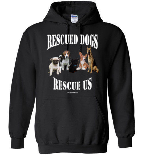 Rescued Dogs, Rescue Us Gildan Hoodie