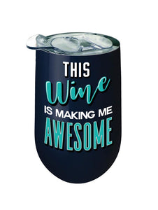 Awesome Wine Tumbler