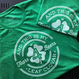 New Tee: Tears 4 Beers 4 Leaf Clovah (St. Patrick's Day)