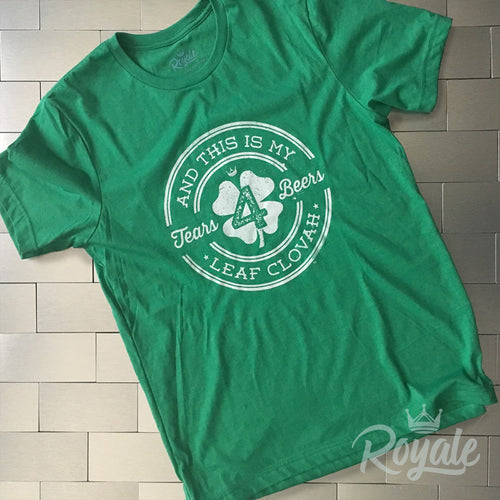 Tears 4 Fears 4 Leaf Clovah St. Patricks Day TShirt
