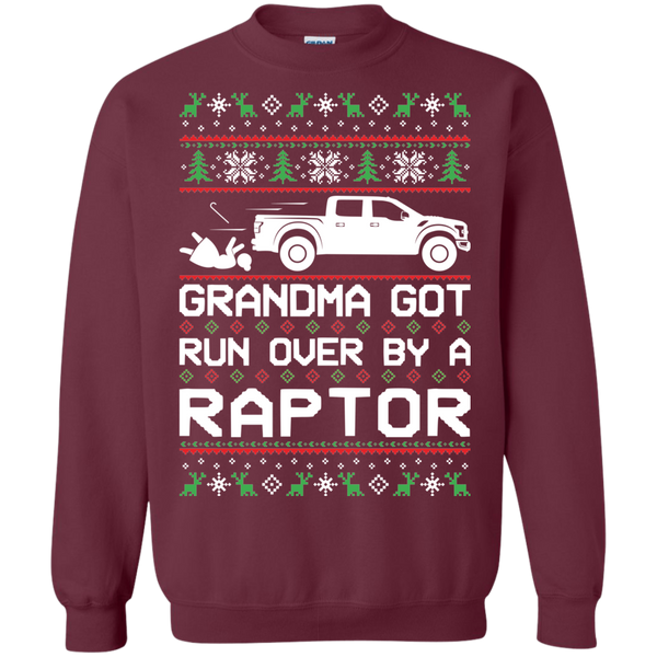 Ford Raptor Truck F-150 Ugly Christmas Grandma Got Run Over by a Raptor Pullover Sweatshirt