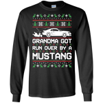 New Edge Grandma Got Run Over by a Mustang Cotton T-Shirt Long Sleeve