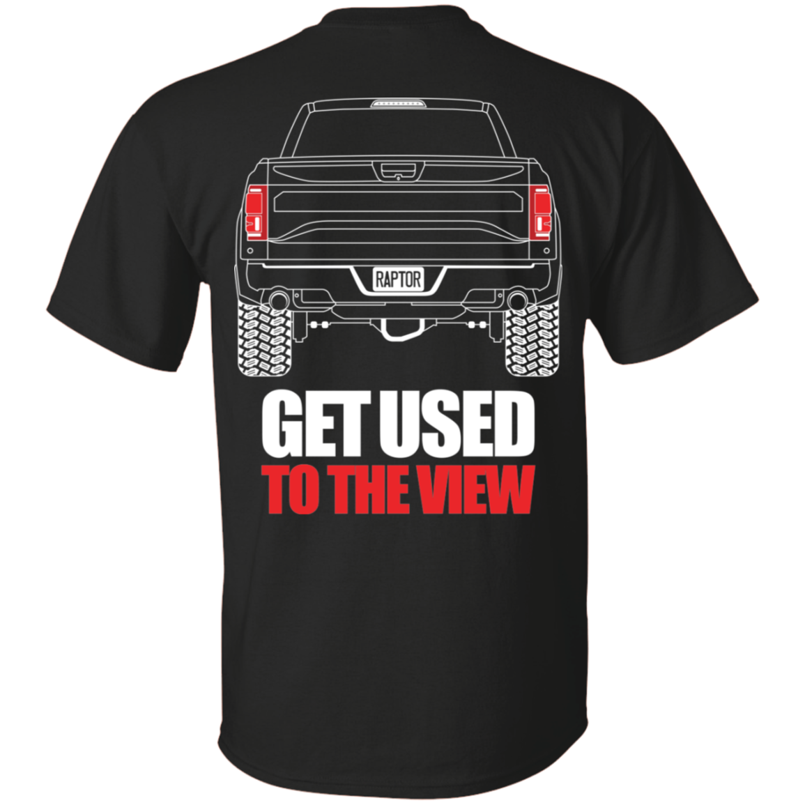 Ford Raptor Ecoboost F 150 2017 2018 2019 – Back Side – T Shirt