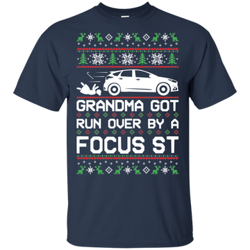 Focus ST Ugly Christmas Grandma Got Run Over T-Shirt