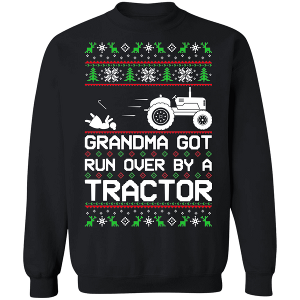 Tractor Ugly Christmas Grandma Got Run Over Crewneck Sweatshirt