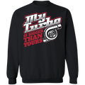Bigger Turbo-01 My Turbo Is Bigger Than Yours Boosted Gapped Crewneck Sweatshirt
