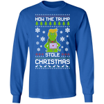 How The Trump Stole Christmas Ugly Christmas Long Sleeve T-Shirt