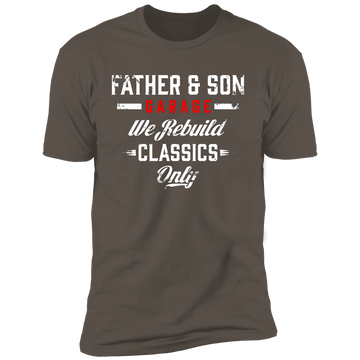 Father & Son Garage We Rebuild Classics Only Premium Short Sleeve T-Shirt