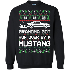 Foxbody Grandma Got Run Over by a Mustang Ugly Christmas Sweater Pullover Sweatshirt
