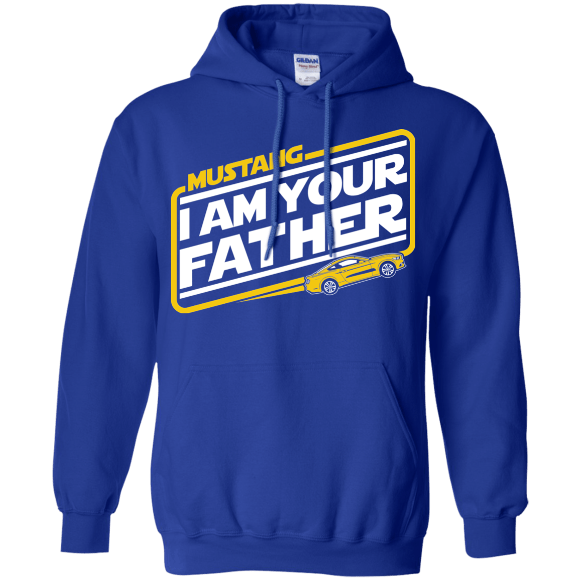 S550 Mustang I am Your Father Hoodie - Wheel Spin Addict 9303e41da7