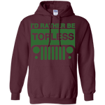 I'd Rather be Topless Pullover Hoodie