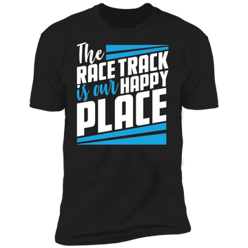 The Race Track Is Our Happy Place Premium Short Sleeve T-Shirt