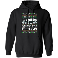Ford F-150 2015-2019 Ugly Christmas Grandma Got Run Over Pullover Hoodie